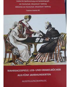 Wahrsagespiele, Los- und Orakelbücher aus fünf Jahrhunderten (DEU)
